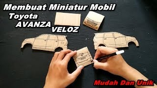 Unik Membuat Miniatur Mobil Toyota Avanza Veloz Dari Kardus Ide