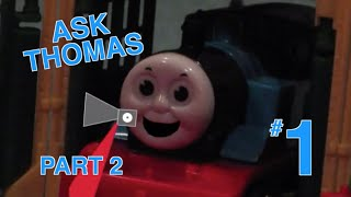 Thomas The Trackmaster Show: Ask Thomas (Responses) #1: The Start - Part 2/3