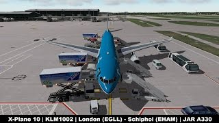 [X-Plane 10] KLM1002 | Heathrow (EGLL) - Schiphol (EHAM) | JARDesign A330