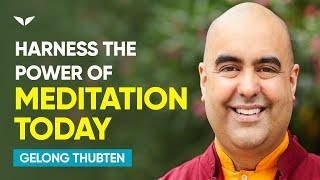 The Power Of Conscious Awareness   Gelong Thubten