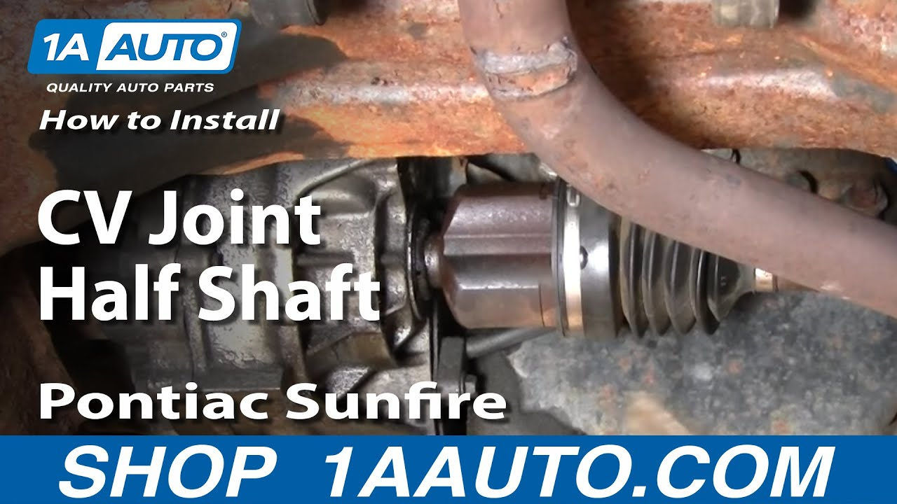 97 Buick Blower Wiring Schematic How To Install Replace Cavalier Sunfire Cv Joint Half