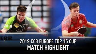 Vladimir Samsonov vs Dimitrij Ovtcharov   2019 Europe Top 16 Cup Highlights (Final)