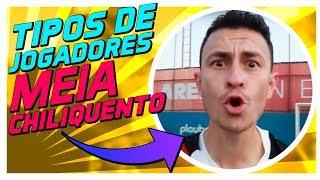 TIPOS DE JOGADORES - MEIA, TREINADOR E TORCEDORES