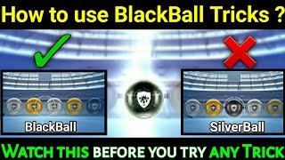 How to use Blackball Tricks in Pes2019 Mobile • Blackball Trick Pes • || Get Blackball Every time ||