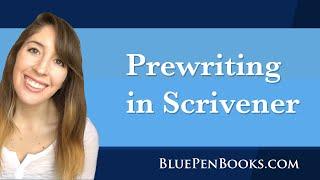 Prewriting in Scrivener