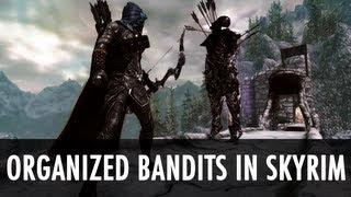 Skyrim Mod: OBIS - Organized Bandits in Skyrim