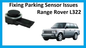 How to fix parking sensor problems on Range Rover L322  YouTube