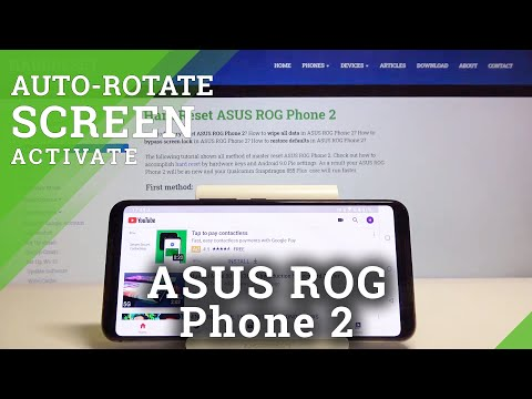 How to Auto Rotate Screen on Asus Rog Phone 2 – Automatic Rotate