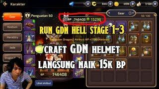 Craft GDN Helmet Langsung Naik 15k BP !!! Dragon Nest M - GDN HELL Stage 1 - 3