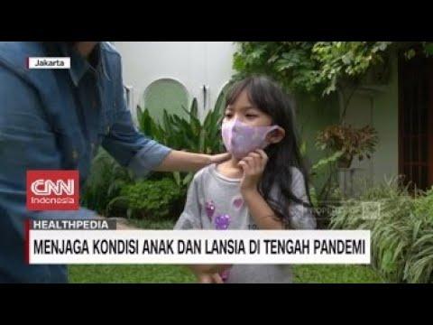 Menjaga Kondisi Anak dan Lansia di Tengah Pandemi