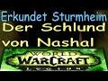 WoW - Der Schlund von Nashal - Erkundet Sturmheim | Maw of Nashal - Explore Stormheim
