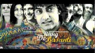 Rang De Basanti - Title Credits BGM