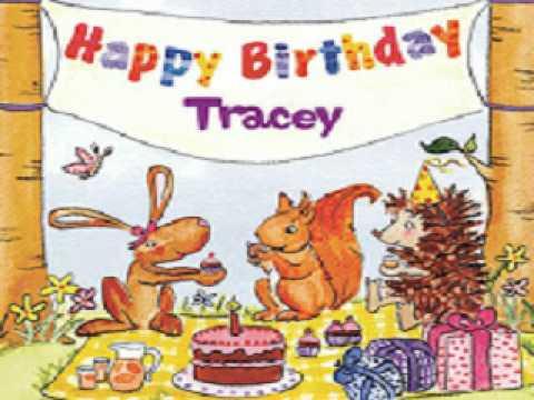 Happy Birthday Tracey Youtube