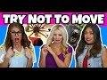 Try Not to Move or Flinch Challenge. Totally TV