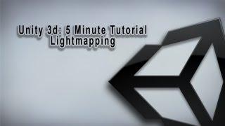 Unity 3d 5 Minute Tutorial: Lightmapping Basics