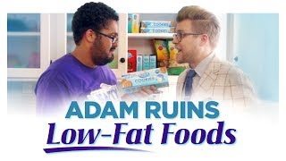 Adam Ruins Everything - Low-Fat Foods Are Making You Fatter