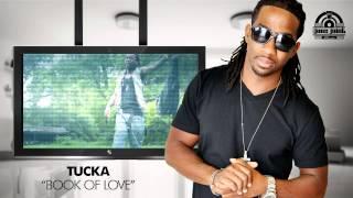 TUCKA - BOOK OF LOVE ( TuckaTv )