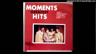 The Moments - Not On the Outside
