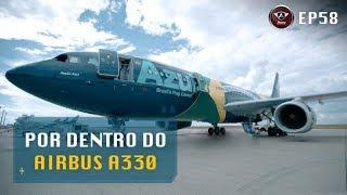 Aviões de Grande Porte – Por Dentro do Airbus A330-200 da Azul
