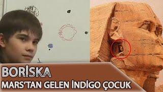 Boriska - Mars'tan Gelen İndigo Çocuk