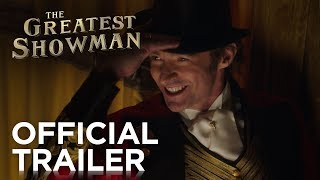 Watch The Greatest Showman | Official Trailer | 20th Century FOX Video