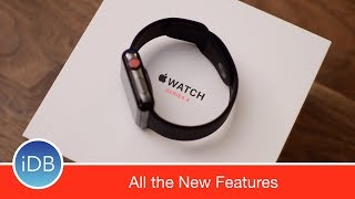 Top 16 New Features on Apple Watch Series 3