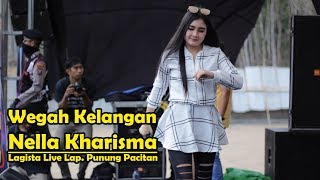 Wegah Kelangan - Nella Kharisma -Lagista Live Lap. Punung Pacitan