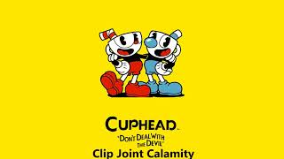 Cuphead OST - Clip Joint Calamity [Music]