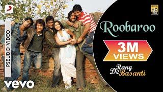 Roobaroo - Official Audio Song | Rang De Basanti | A.R. Rahman | Aamir Khan