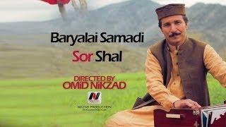 Baryalai Samadi - Sor Shal - NEW PASHTO SONG 2013