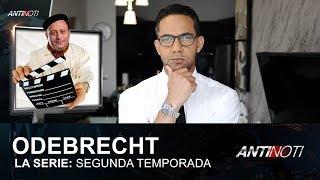 2da. Temporada de ODEBRECHT: La Serie, Teleférico Rural y Policía Ambiental - #Antinoti 8 Junio 2018