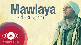 Maher Zain - Mawlaya | Official Lyric