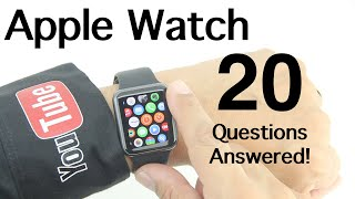 Apple Watch 20 Common Questions Answered