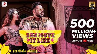 She Move It Like - Official | Badshah | Warina Hussain | ONE Album | Arvindr Khaira