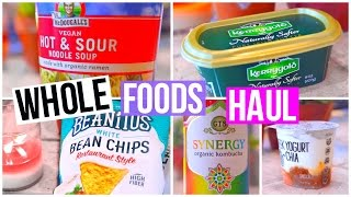 HUGE WHOLE FOODS GROCERY HAUL!