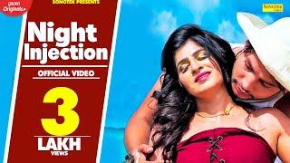 Night Injection | Anney Bee | Sunil Hooda, Jyoti Jiya | Latest Haryanvi Songs Haryanavi 2019 Sonotek