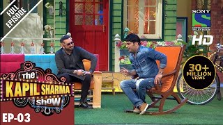 The Kapil Sharma Show - दी कपिल शर्मा शो - Ep-3 - Yo Yo Ka Halla in Kapil's Mohalla–30th Apr 2016