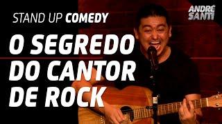 O SEGREDO DOS VOCALISTAS DE ROCK Versão 2019 - André Santi - Stand Up Comedy