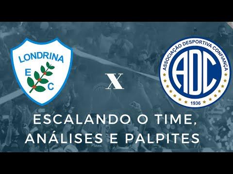 Londrina X Confiança - Escalando o time, análises e palpites | Série B