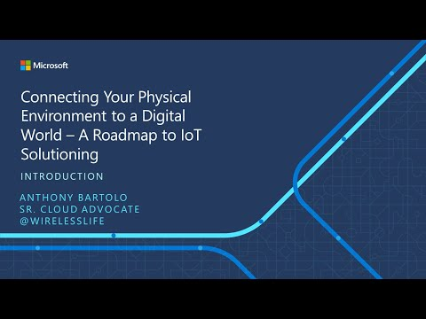 IoT ELP Module 1 (Introduction) - Connecting Your Physical Environment to a Digital World