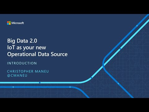 IoT ELP Module 4 (Introduction) - Big Data 2.0 IoT as your New Operational Data Source