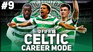 IBROX! | FIFA 18 CELTIC CAREER MODE | #9