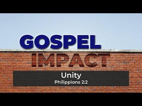 Gospel Impact   Unity (September 22, 2019)