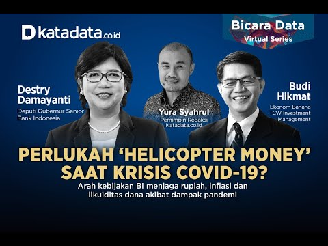 "Bicara Data Virtual Series ""Perlukah 'Helicopter Money' saat krisis Covid-19?"""
