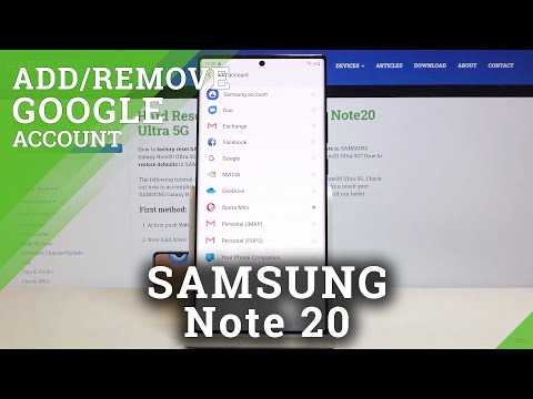 How to Add / Remove Google Account from SAMSUNG Galaxy Note 20 – Sing to Google