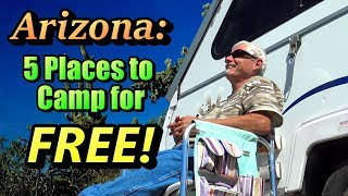 Arizona: 5 Little Places to Camp for Free!
