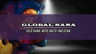 TOP GLOBAL NANA | BUILD TERBARU NANA SETELAH DI REWORK | LOSTSTREAK DI AKHIR SEASON