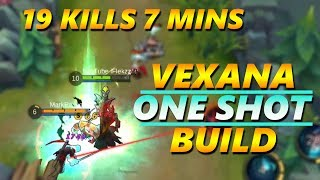 19 KILLS 7 MINUTES - VEXANA ONE SHOT BUILD - MOBILE LEGENDS NEW HERO