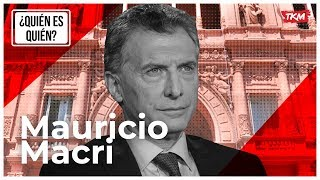 ¿Quién es Mauricio Macri? | ELECCIONES 2019