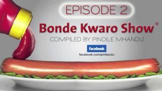 Bonde Kwaro Show - Episode 2 - The Phone call